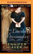 Mrs. Lincoln's Dressmaker [Audio]