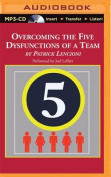 Overcoming the Five Dysfunctions of a Team [Audio]