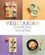 Vegetarian Cooking Step by Step