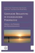 Geistliche Begleitung in Evangelischer Perspektive [GER]