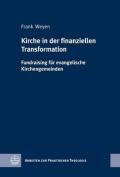 Kirche in Der Finanziellen Transformation [GER]
