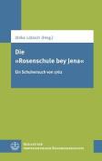 Die 'Rosenschule Bey Jena' [GER]