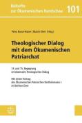 Theologischer Dialog Mit Dem Okumenischen Patriarchat [GER]