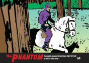 The Phantom: The Complete Newspaper Dailies