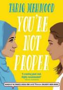 You're Not Proper (Striker)
