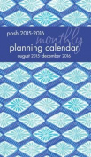 Posh 2015-2016 Monthly Planning Calendar