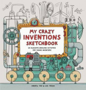 My Crazy Inventions Sketchbook