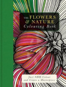 The Flowers & Nature Colouring Book