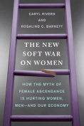 The New Soft War on Women