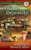 Floral Depravity (Bridal Bouquet Shop Mystery