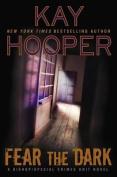 Fear the Dark (Bishop/Special Crimes Unit Novels