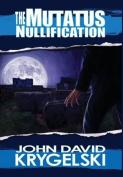 The Mutatus Nullification