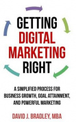 Getting Digital Marketing Right