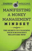 Manifesting a Money Management Mindset