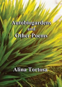 Autobiogardens and Other Poems