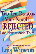 Top Ten Reasons Your Novel Is Rejected