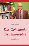 Das Geheimnis Der Philosophie [GER]