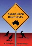 Aussie Slang Down Under