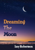Dreaming the Moon