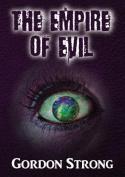 The Empire of Evil