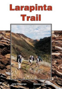 Larapinta Trail: 2nd edition