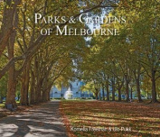 Parks & Gardens of Melbourne