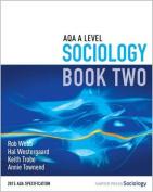 AQA A Level Sociology: Book 2