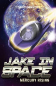 Jake in Space: Mercury Rising