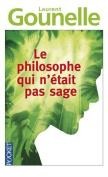Le Philosophe Qui N'etait Pas Sage [FRE]