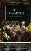 Horus Heresy: The Primarchs