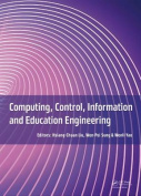 Computing, Control, Information and Education Engineering