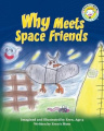 Why Meets Space Friends