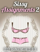 Sissy Assignments 2