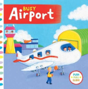 Busy Airport (Busy Books) [Board book]
