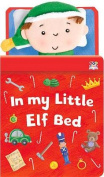 In My Little Elf Bed
