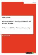 Die Millennium Development Goals Der United Nations [GER]