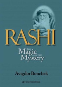 Rashi: The Magic and the Mystery