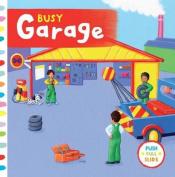 Busy Garage (Busy Books) [Board book]