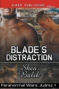 Blade's Distraction [Paranormal Wars