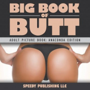 Big Book of Butts (Adult Picture Book