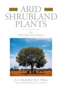 Arid Shrubland Plants of Western Australia