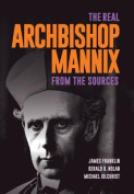 The Real Archbishop Mannix