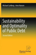 Sustainability and Optimality of Public Debt