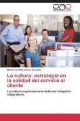 La Cultura [Spanish]