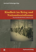 Kindheit Im Krieg Und Nationalsozialismus [GER]