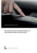 Measurement of Sensory and Cultural Influences on Haptic Quality Perception of Vehicle Interiors