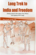 Long Trek to India and Freedom