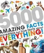 5000 Amazing Facts