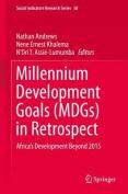 Millennium Development Goals (MDGs) in Retrospect