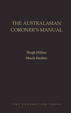 The Australasian Coroner's Manual